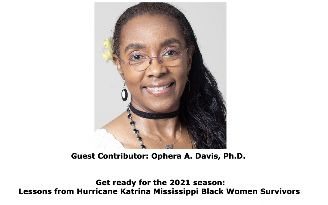 Delaware Valley Association of Black Psychologists (DVABPsi): Get ready for the 2021 season: Lessons from Hurricane KatrinaMississippi Black Women Survivors