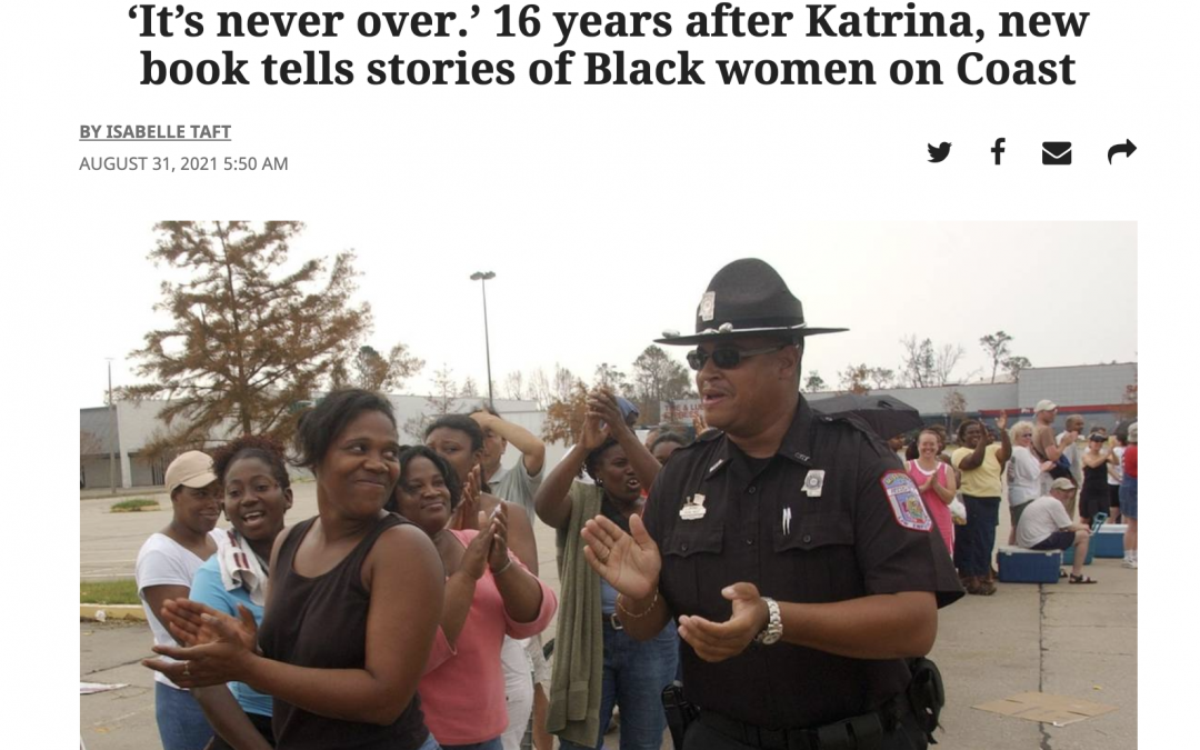 Sun Herald: 'It's never over.' 16 years after Katrina, new book tells stories of Black women on Coast